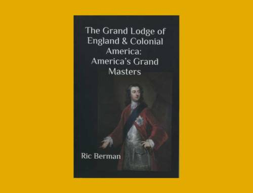 The Grand Lodge of England & Colonial America: America's Grand Master